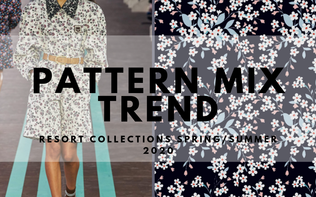 PATTERN MIX TREND-RESORT COLLECTIONS SPRING/SUMMER 2020